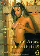 Black Beauties 6: Sneaky Special
