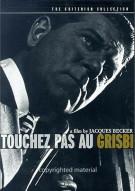Touchez Pas Au Grisbi: The Criterion Collection