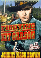 Fighting With Kit Carson: Chapters 1-12