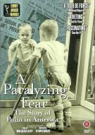 Paralyzing Fear, A