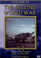 Second World War, The:  Volume 6 - The Luftwaffe / Stormtroopers