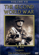 Second World War, The:  Volume 7 - Snipers / Fallschirmager