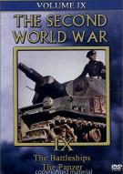 Second World War, The:  Volume 9 - The Battleships / The Panzer