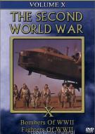 Second World War, The:  Volume 10 - Bombers Of WW II / Fighters Of WW II