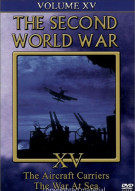 Second World War, The:  Volume 15 - The Aircraft Carriers / The War At Sea