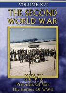 Second World War, The: Volume 16 - Prisoners Of War / The Heroes Of WW II