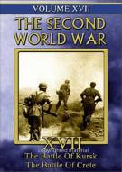 Second World War, The: Volume 17 -The Battle Of Kursk / The Battle Of Crete
