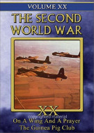 Second World War, The: Volume 20 - On A Wing And A Prayer / The Guinea Pig Club