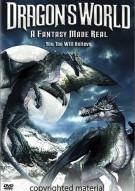 Dragons World; A Fantasy Made Real