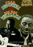 Fred McDowell & Big Joe Williams