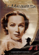 La Malquerida (The Woman Without Love)