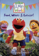 Elmos World: Food, Water & Exercise!