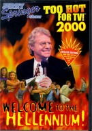 Jerry Springer: Too Hot For TV Welcome. .Hellenium