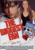 Biggest Fan, The