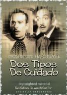 Dos Tipos De Ciudado (Two Fellows To Watch Out For)