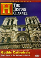 Modern Marvels: Gothic Cathedrals - Notre Dame To The National Cathedral