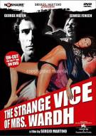 Strange Vice Of Mrs. Wardh, The