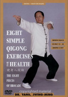 Eight Simple Qigong Exercises For Health:  The Eight Pieces Of Brocade