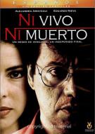 Ni Vivo Ni Muerto (Not Death, Not Alive)
