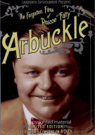 """Forgotten Films Of Roscoe """"Fatty"""" Arbuckle, The"""