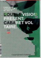 Cabaret Voltaire: Double Vision Presents...