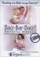 Dance Baby Dance! Postnatal Workout: Cardio