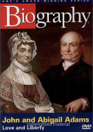 Biography: John And Abigail Adams - Love And Liberty
