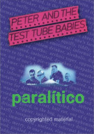 Peter & The Test Tube Babies:  Paralitico