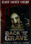 Blood Soaked Cinema: Back From The Grave