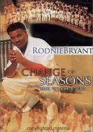 Rodnie Bryant: Change Of Seasons