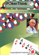 Poker Think Strategies For No Limit Hold Em Tournaments
