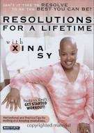 Resolutions For A Lifetime with Xina Sy