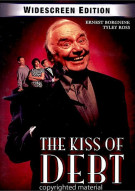 Kiss Of Debt, The