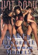 Hot Body: Naked Lingerie Dream Models