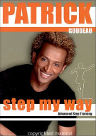 Step My Way With Patrick Goudeau