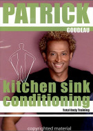 Patricks Kitchen Sink Conditioning With Patrick Goudeau