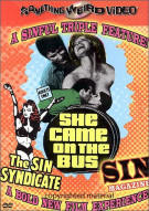 Sin Syndicate, The / Sin Magazine / She Came On The Bus