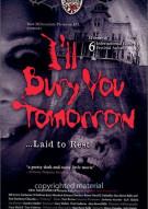 Ill Bury You Tomorrow