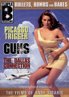 Bullets, Bombs And Babes: The Dallas Connection, Picasso Trigger, Guns