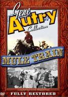 Gene Autry Collection: Mule Train