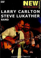 Larry Carlton & Steve Lukather Band: Live In Paris