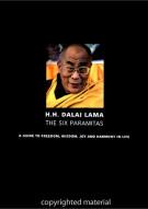 Dalai Lama: The Six Paramitas