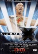 Total Nonstop Action Wrestling: Destination X 2005