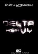 Sasha & John Digweed Present: Delta Heavy