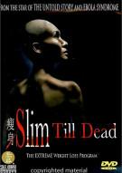 Slim Till Dead