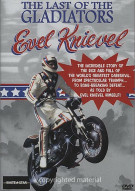 Last Of The Gladiators, The: Evel Knievel