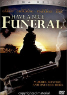 Have A Nice Funeral