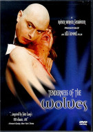 Tenderness Of The Wolves: Collectors Edition