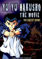 Yu Yu Hakusho: Poltergeist Report - The Movie
