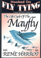 Hooked On Fly Tying: Life Cycle Of The Mayfly With Rene Harrop